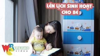 Lên lịch sinh hoạt cho bé 8 - 10 tháng tuổi | Webtretho