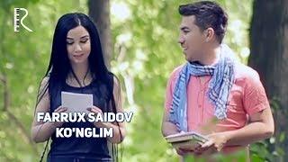 Farrux Saidov - Ko'nglim | Фаррух Саидов - Кунглим