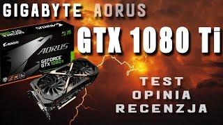 Gigabyte Aorus GTX 1080 Ti 11GB - demon prędkości - test recenzja i opinia - VBTpc