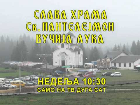 TV DUGA SAT - Najava Sv Pantelejmon Vucija Luka 28 08 2011