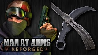 Counter-Strike Knife Challenge - MAN AT ARMS: REFORGED