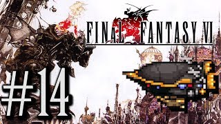 Let's Play Final Fantasy VI #14 - Up, Up and Away