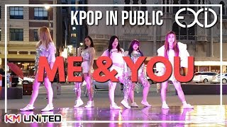 [KPOP IN PUBLIC] EXID - ME & YOU Dance Cover | KM United