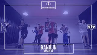 Bangun - Aman Ra | Faruq Suhaimi Choreography