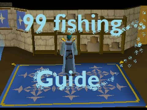 Barbarian 99 Fishing Guide [Tips/Commentary] Runescape 2007