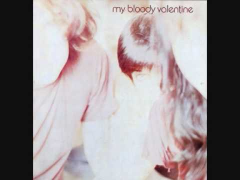 My Bloody Valentine - Youre Still in a Dream