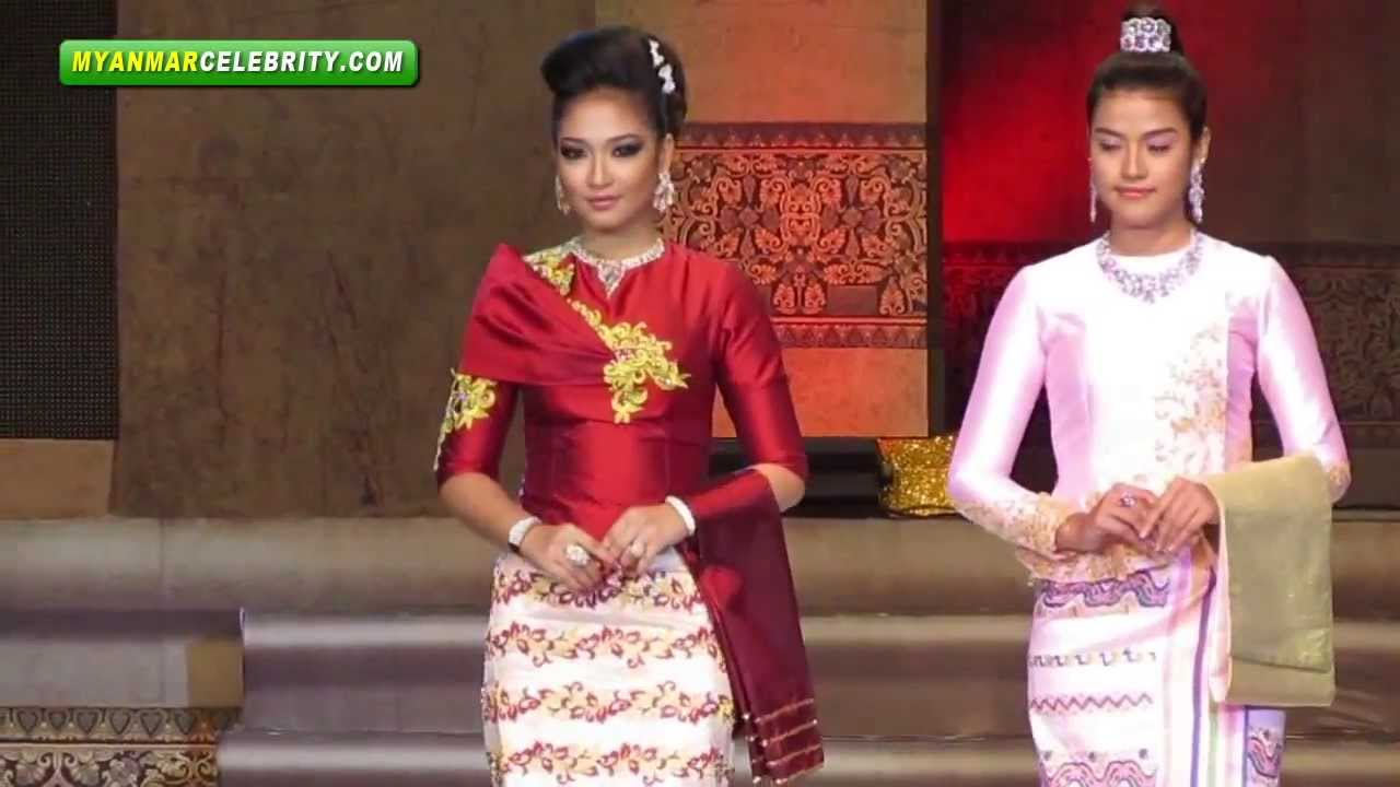 Myanmar Women 39 S Fashion Dressing Style Show 2013 Youtube
