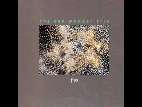 Ben Monder Trio ~ Propane Dream ~ Flux