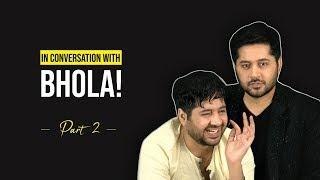 In Conversation With Bhola | Imran Ashraf | Part 2 | HUM Spotlight