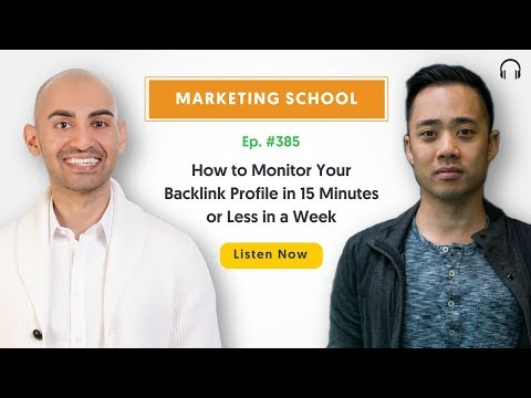 How to Monitor Your Backlink Profile in 15 Minutes or Less in a Week   Ep. #385