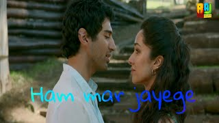 #whatsapp 30s status #HUM MAR JAYENGE LYRICS