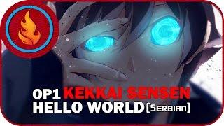 [RapidDub] Kekkai Sensen OP - Hello World (SERBIAN)