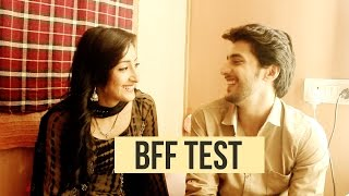 Shivya Pathania & Kinshuk Vaidya take the BFF TEST | Ek Rishta Sajhedari ka