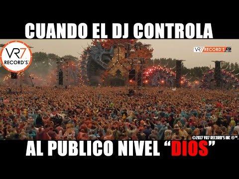 Cuando el DJ Controla al Publico Nivel DIOS - ©2017 VR7 Record's Inc ®™.