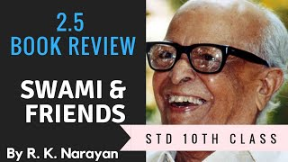 Book Review-Swami & Friends by R.K. Narayan | std 10th class English | by Pravin Borade