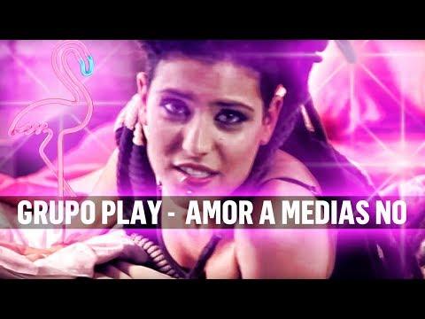 GRUPO PLAY AMOR A MEDIAS NO Video OFICIAL Fabi Romi Play