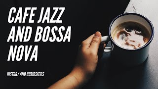 Cafe Jazz and Bossa Nova - Relaxing Music