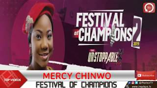MERCY CHINWO WORSHIP | FESTIVAL OF CHAMPIONS 2019