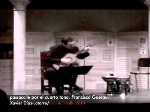 Passacalle por el cuarto tono, Francisco Guerau by Xavier Díaz-Latorre