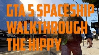 GTA 5 Alien Spaceship Easter Egg Parts locations Steps 1 The Hippy