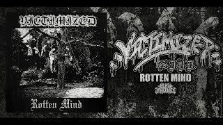 VICTIMIZED - ROTTEN MIND [OFFICIAL EP STREAM] (2017) SW EXCLUSIVE