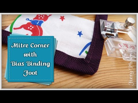 Mitre Corners with a Bias Binding Foot:: by Babs at MyFieryPhoenix