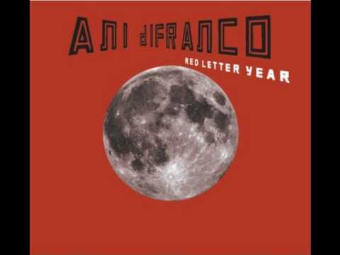 Ani Difranco - Red Letter Year Reprise
