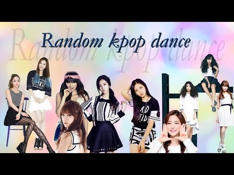 Random kpop dance ( girl groups )