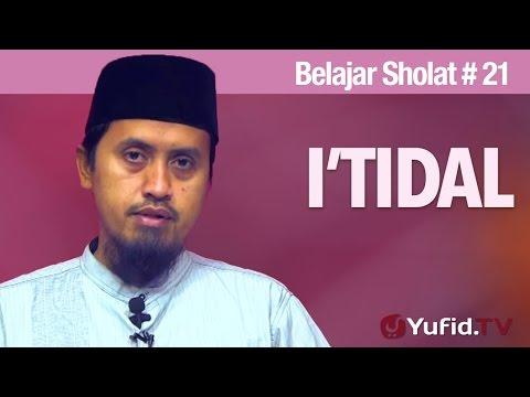 Belajar Sholat Bagian 21 - Ustadz Abdullah Zaen, MA