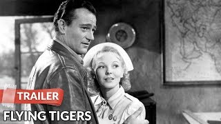 Flying Tigers 1942 Trailer HD | John Wayne | John Carroll | Anna Lee