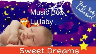 Lullaby LULLABIES Lullaby for Babies To Go To Sleep Baby Lullaby Baby Songs Go To Sleep Music Box