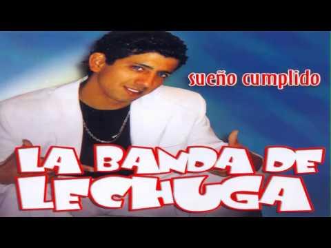 La Banda De Lechuga  Sueño Cumplido Full CD, Completo