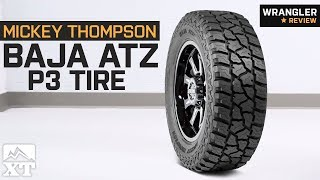"Jeep Wrangler Thompson Baja ATZ P3 Tire (31 to 35"") (1987-2018 YJ, TJ, JK & JL) Review"