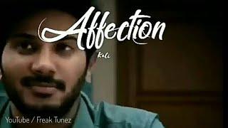 Malayalam Affection WhatsApp status / BGM    Kali Malayalam movie WhatsApp status DQ WhatsApp status