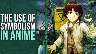 The Use of Symbolism In Anime