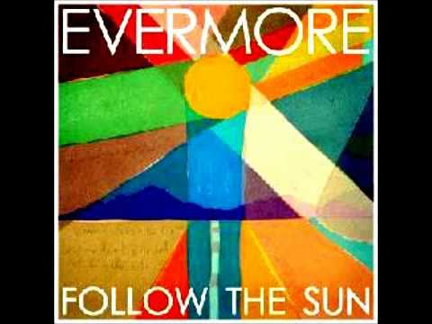 Evermore - The Only One I See