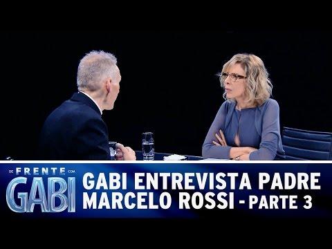 De Frente com Gabi (14/12/14) - Gabi recebe Padre Marcelo Rossi - Parte 3