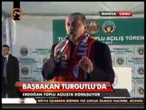 Başbakan Erdoğan. Turgutlu Toplu Açılış Töreni Konuşması.
