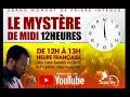 LE MYSTÈRE DE MIDI 12 HEURES