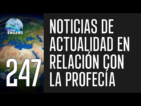 247. Noticias de actualidad en relación con la profecía.