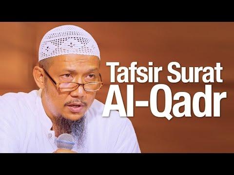 Pengajian Tafsir Quran: Tafsir Surah Al-Qadr - Ustadz Sufyan Bafin Zen