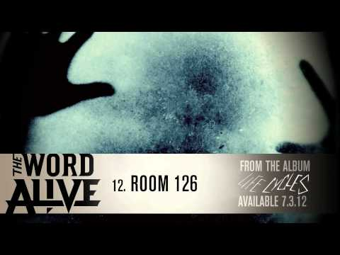The Word Alive - Room 126