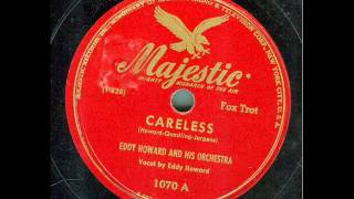 Eddy Howard and his Orchestra - Careless (original 78 rpm)