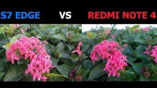 Redmi note 4 vs S7 EDGE CAMERA TEST !! TOUGH FIGHT !! 2017