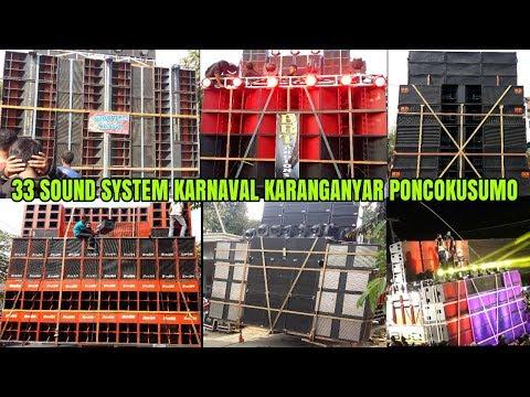 FULL 33 SOUND SYSTEM TERBAIK KARNAVAL KARANGANYAR PONCOKUSUMO 07-10-18