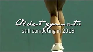 Oldest Gymnasts Still Competing In 2018 Updated