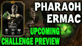 Pharaoh Ermac Challenge (MKX Mobile). Who you need for last towers and BOSS BATTLE.
