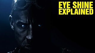 RIDDICK: ORIGINS OF EYE SHINE EXPLAINED - FURYAN HISTORY AND LORE