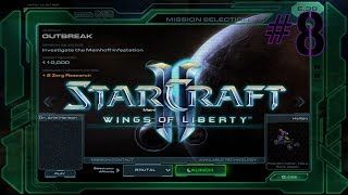 StarCraft II: Wings Of Liberty (Revisited) - Outbreak - Brutal Difficulty