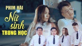 Phim Hài Hành Động 2017 Nữ Sinh Trung Học - Wendy Thảo, Xuân Nghị, Thanh Tân, Duy Phước, TiTi HKT